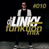 DJ LINKY - FUNKTION MIX #010