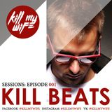 Kill Beats Sessions #001