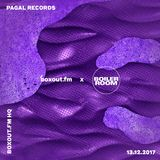 boxout.fm x Boiler Room - Pagal Records [13-12-2017]