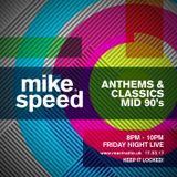Mike Speed | React Radio Uk | 170317 | FNL | 8-10pm | Anthems & Classics Mid 90's | Show 026