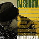 DJ Shusta - Golden Remix Era
