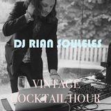 DJ RIAN SOULELES PRESENTS: Vintage Cocktail Hour...Wedding Micromix No. 1