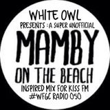 WFGC RADIO ON KISS FM 050 MAMBY EDITION