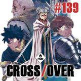 Cross/Over #139 : Mangas & cuisine / Talli fille de la lune / Deadly Class
