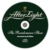 The Randomizer Show - After Eight