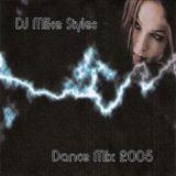 DJ Mike Styles DanceMix 2005
