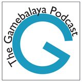 Gamebalaya Podcast 44: 07-06-14 - You're Quite Good At Turning Me On