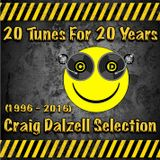 20 Tunes For 20 Years {1996 - 2016} Craig Dalzell Selection