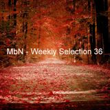 MbN - Weekly Selection 36