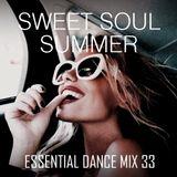 Sweet Soul Summer - Essential Dance Mix 33