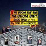 "FoRLai & EKO121: ""The Boom, the Bip, THE BOOM BIP"" - Puntata 5# - Wiseman Radio - Special Guest: KAE"