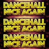 DANCEHALL NICE AGAIN PROMO MIX MARCH 2017