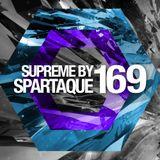 Supreme 169 with Spartaque