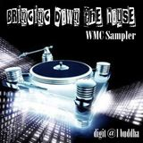 Bringing down the House WMC sampler