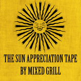 The Sun Appreciation Tape