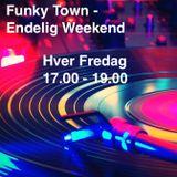 Funky Town - Endelig Weekend 30. November 2018