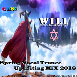 "Vocal Trance 2018 "" WILL "" (Cyber Radio Spring SET 2018 - ver, not talk MP3) #DragonQuest x #CES"