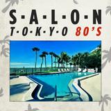Salon Tokyo 80`s  - Ep.35
