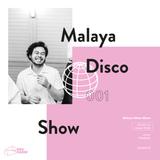 Malaya Disco Show - #001