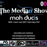 """the median show 001"" feat Moh Ducis (Posh FM UK)"