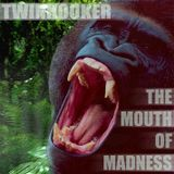 Twinhooker - The Mouth of Madness (2004)