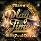 PLAY TIME - January 2018 Mix