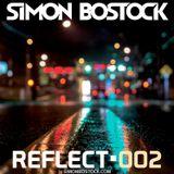 Simon Bostock - Reflect 002 Podcast - 24/08/2015