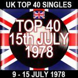 UK TOP 40: 09-15 JULY 1978