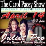 The Carol Pacey Show with special guest, Juliet Productions, April 14, 2018