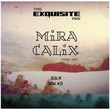 Broadcast 25 - 28th April 2019   Guest Mix - Mira Calix