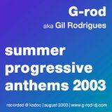 G-rod's Summer Progressive Anthems 2003