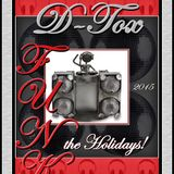 D-Tox - Funk The Holidays