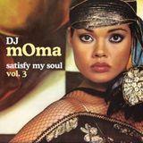 Satisfy My Soul Vol III (2008)