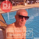 DJ Bobby D - Last Pool Party, Cyprus 2017