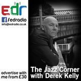 The Jazz Corner with Derek Kelly - Show 48