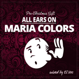 ALL EARS ON: MARIA COLORS (GERMAN LABEL)