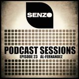 Senzo Sessions Episode 23 ( Al-Fernandez )