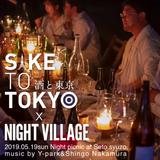 2019.05.19sun_NIGHT PICNIC at 瀬戸酒造 | Livemixed by Y-park&Shingo Nakamura
