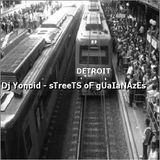 Dj Yonoid - Streets of Guaianazes