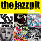 The Jazz Pit Vol.7 : The Jazz Pit digs Kindred Spirits