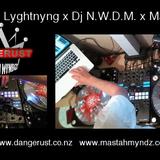 DANGERUST's - 12/12 Tuesday Nite Here In NZ #028