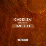 Cadenza Podcast | 078 - Jimpster (Cycle)