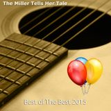 The Miller Tells Her Tale 567 - Best of the Best 2015