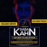 The Fix Exclusive interview Zack Knight and Baba Kahn (CS RADIO)