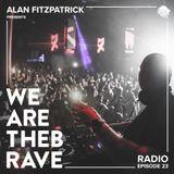 Alan Fitzpatrick presents We Are The Brave Radio 023