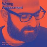 OSM 019 - Wrong Assessment