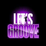 Show 41 Let's Groove Mix