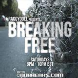 Breaking Free Episode 7