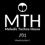 Melodic techno House Mix 2019 by Ben C For MTH 01 (Vidéo on Youtube Ben C)