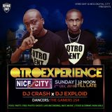 NICE DIGITAL CITY #QTROEXPERIENCE - DJ EXPLOID x DJ CRASH